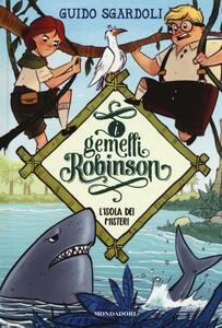 L' isola dei misteri. I gemelli Robinson. Vol. 1