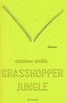 Grasshopper Jungle - Andrew Smith - copertina