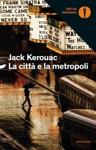 Libro La città e la metropoli Jack Kerouac