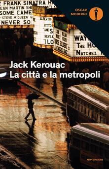 La città e la metropoli - Jack Kerouac - copertina