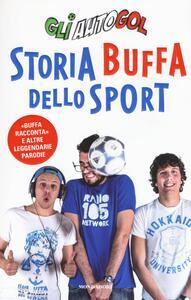 Libro Storia buffa dello sport Gli Autogol