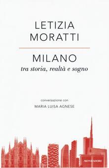 Milano tra storia, realtà e sogno. Conversazione con Maria Luisa Agnese.pdf