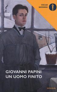 Libro Un uomo finito Giovanni Papini