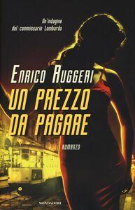Libro Un prezzo da pagare Enrico Ruggeri