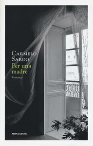Libro Per una madre Carmelo Sardo
