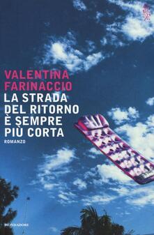 La strada del ritorno è sempre più corta - Valentina Farinaccio - copertina