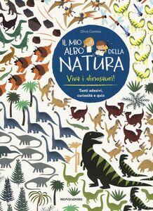 Libro Viva i dinosauri! Il mio albo della natura. Con adesivi Olivia Cosneau 0