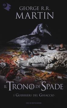 Il trono di spade. Vol. 10: guerrieri del ghiaccio, I. - George R. R. Martin - copertina