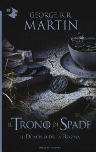 Libro Il dominio della Regina. Il trono di spade. Vol. 8 George R. R. Martin