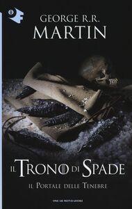 Libro Il portale delle tenebre. Il trono di spade. Vol. 7 George R. R. Martin