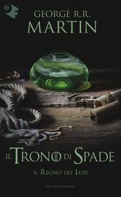 Il regno dei lupi. Il trono di spade. Vol. 3