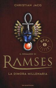 Libro La dimora millenaria. Il romanzo di Ramses. Vol. 2 Christian Jacq