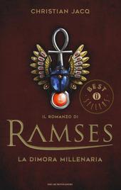 La dimora millenaria. Il romanzo di Ramses. Vol. 2