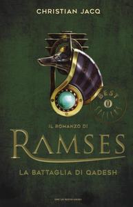 Libro La battaglia di Qadesh. Il romanzo di Ramses. Vol. 3 Christian Jacq
