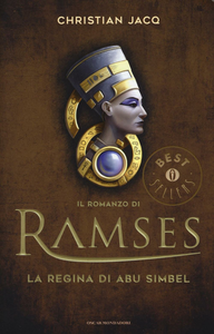 Libro La regina di Abu Simbel. Il romanzo di Ramses. Vol. 4 Christian Jacq