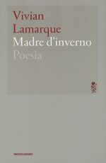 Libro Madre d'inverno Vivian Lamarque