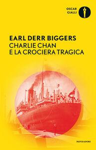 Libro Charlie Chan e la crociera tragica Earl D. Biggers