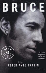 Foto Cover di Bruce, Libro di Peter A. Carlin, edito da Mondadori