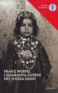 Libro I quaranta giorni del Mussa Dagh Franz Werfel