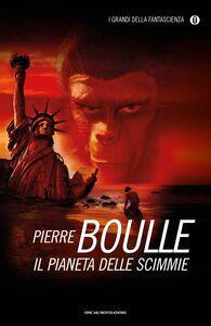 Libro Il pianeta delle scimmie Pierre Boulle