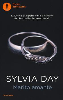 Marito amante - Sylvia Day - copertina