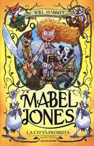 Libro La città proibita. Mabel Jones Will Mabbitt
