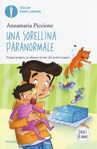 Libro Una sorellina paranormale Annamaria Piccione