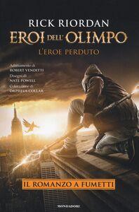 Foto Cover di L' eroe perduto. Eroi dell'Olimpo, Libro di Rick Riordan,Robert Venditti, edito da Mondadori 0