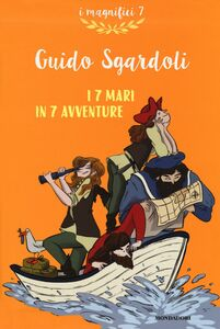Libro I 7 mari in 7 avventure Guido Sgardoli 0