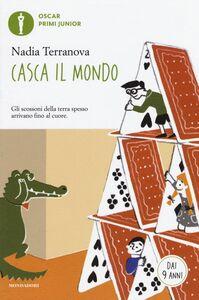 Libro Casca il mondo Nadia Terranova