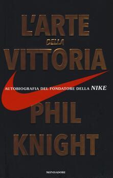 Amatigota.it L' arte della vittoria. Autobiografia del fondatore della Nike Image