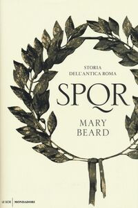 Libro SPQR. Storia dell'antica Roma Mary Beard