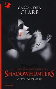 Libro Città di cenere. Shadowhunters. Vol. 2 Cassandra Clare