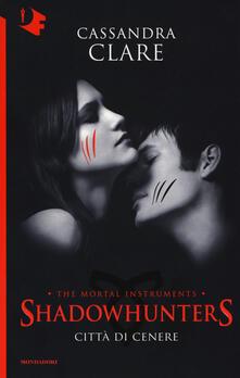 Città di cenere. Shadowhunters. The mortal instruments. Vol. 2 - Cassandra Clare - copertina