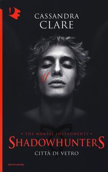 Città di vetro. Shadowhunters. The mortal instruments. Vol. 3 - Cassandra Clare - copertina
