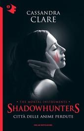 Città delle anime perdute. Shadowhunters. Vol. 5