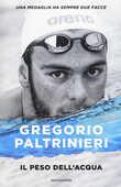 Libro Il peso dell'acqua Gregorio Paltrinieri