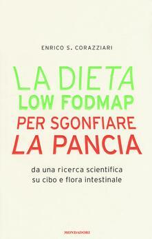La dieta Low Fodmap per sgonfiare la pancia - Enrico Stefano Corazziari - copertina