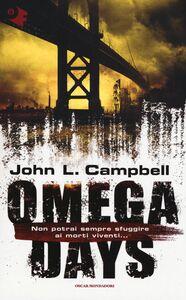 Libro Omega days John L. Campbell