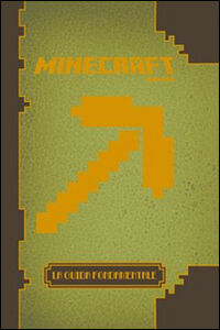 Foto Cover di Minecraft. La guida fondamentale, Libro di  edito da Mondadori