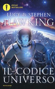 Libro Il codice dell'Universo Stephen Hawking , Lucy Hawking 0