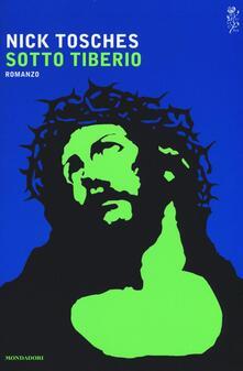 Sotto Tiberio - Nick Tosches - copertina