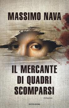 Il mercante di quadri scomparsi - Massimo Nava - copertina