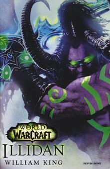 Illidan. World of Warcraft - William King - copertina