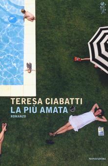 La più amata - Teresa Ciabatti - copertina