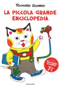 Foto Cover di La piccola grande enciclopedia, Libro di Richard Scarry, edito da Mondadori 0