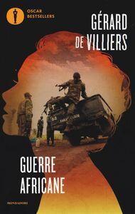 Libro Guerre africane: Congiura africana-Genocidio! Gérard de Villiers