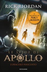 L' oracolo nascosto. Le sfide di Apollo - Riordan Rick - wuz.it