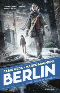 Libro La battaglia di Gropius. Berlin. Vol. 3 Fabio Geda , Marco Magnone