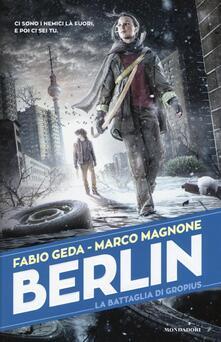 La battaglia di Gropius. Berlin. Vol. 3.pdf